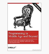 Programming in Middle Age and Beyond Photographic Print