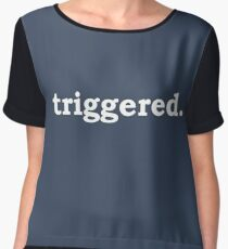 triggered. (tumblr. shirt) Women's Chiffon Top