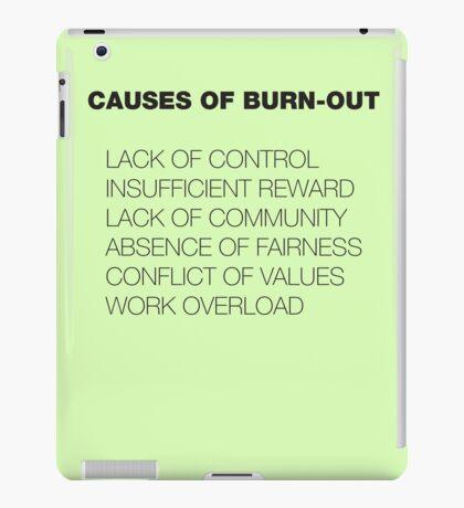 Causes of Burnout iPad Case/Skin