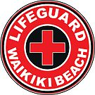 LIFEGUARD WAIKIKI BEACH HAWAII Surf Surfer Surfboard Waves Ocean Beach Vacation by MyHandmadeSigns