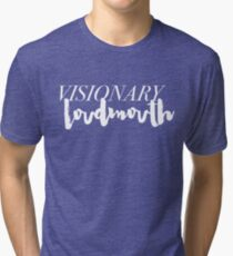 Visionary Loudmouth - white Tri-blend T-Shirt