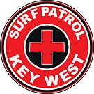 SURF PATROL LIFEGUARD  KEY WEST FLORIDA Surf Surfer Surfboard Waves Ocean Beach Vacation by MyHandmadeSigns