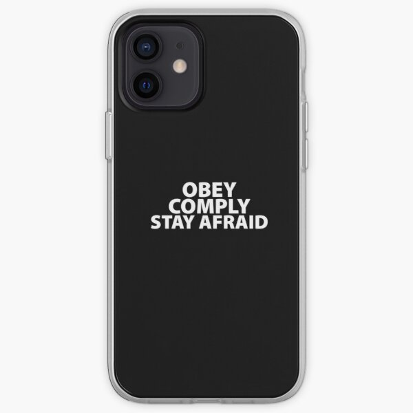 Obey Comply Stay Afraid Totalitarian 1984 Consumerism Coronavirus covid anti mask covid19 Troll black pill sarcastic iPhone Soft Case
