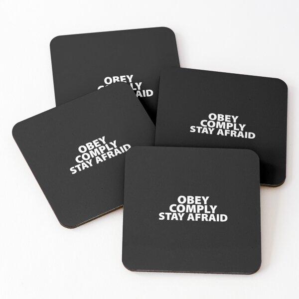 Obey Comply Stay Afraid Totalitarian 1984 Consumerism Coronavirus covid anti mask covid19 Troll black pill sarcastic Coasters (Set of 4)