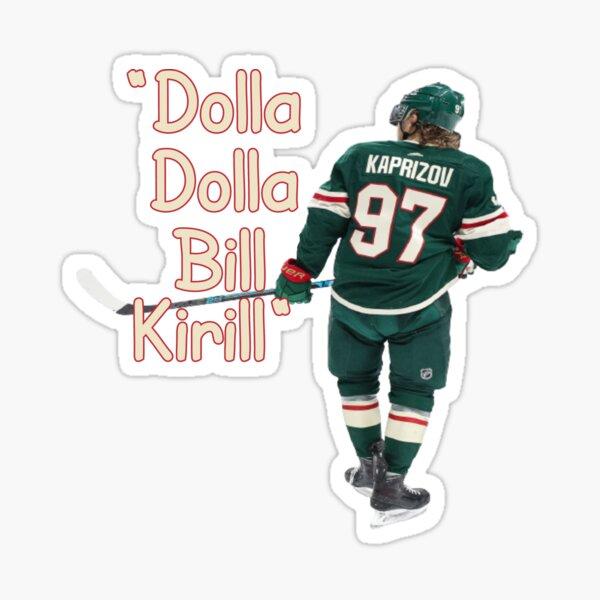 Dolla Dolla Bill Kirill Kaprizov Sticker