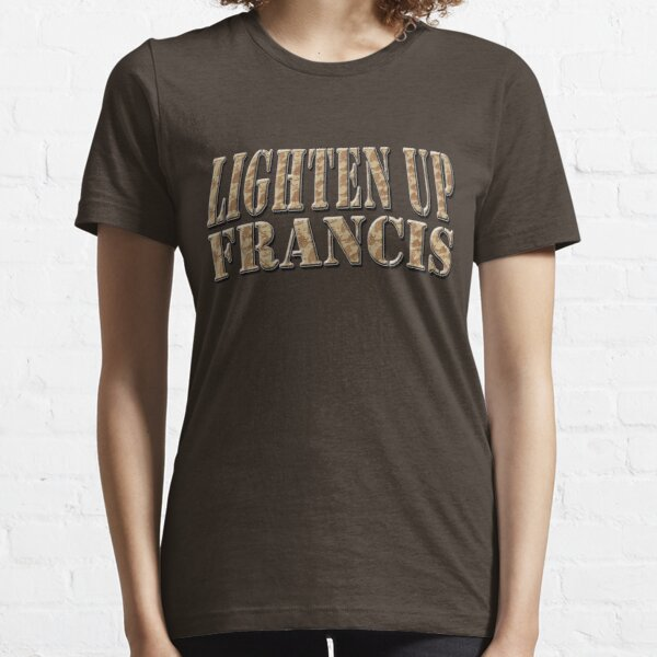 LIGHTEN UP FRANCIS - desert camo *awesome UNLISTED designs in my portfolio* Essential T-Shirt