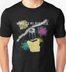WHAT IS MY PURPOSE T-Shirt