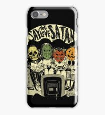 Say You Love Satan 80s Horror Podcast Logo iPhone Case/Skin