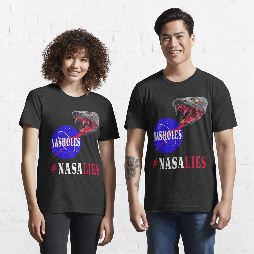 NASA Lies - NASHOLES  Essential T-Shirt