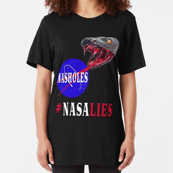 NASA Lies - NASHOLES  Slim Fit T-Shirt