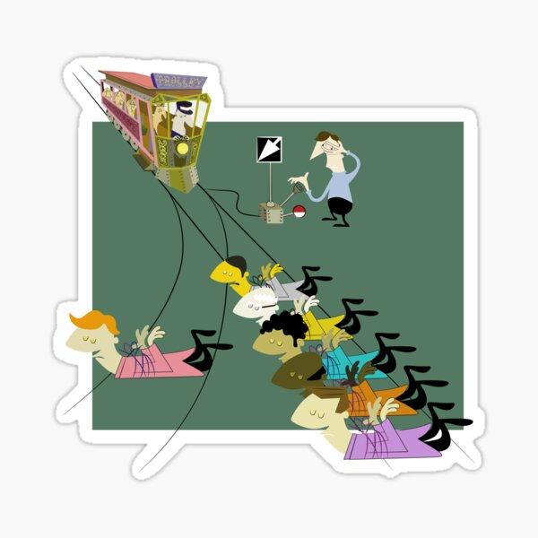 The Trolley Problem Sticker