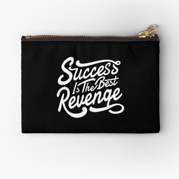Success is the best return Zipper Pouch
