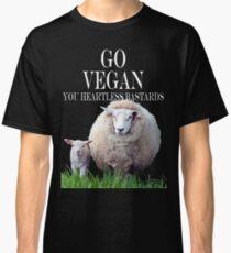 You Heartless Bastards Classic T-Shirt