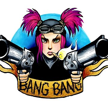 Bang Bang by AlienEyeArt