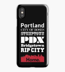 Portland Is My Home. iPhone Case