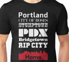 Portland Is My Home. Unisex T-Shirt