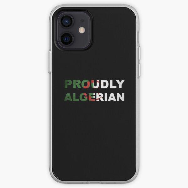 Fièrement algérien Coque souple iPhone