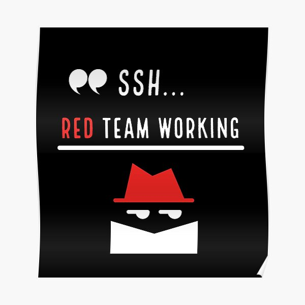 Cyber Security Red Team working Poster