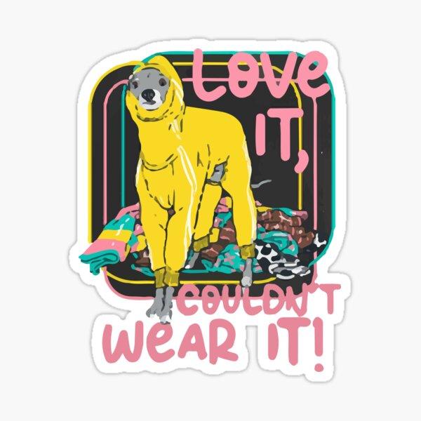 Pink Love It Couldnt Wear It Tika the Iggy Sticker