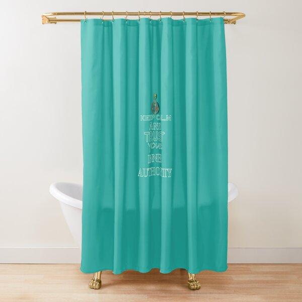 Keep Calm Series  Shower Curtain