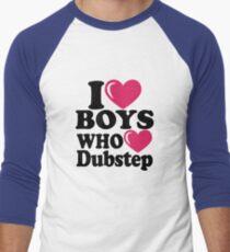 I love Boys who love Dubstep Men's Baseball ¾ T-Shirt