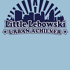 Little Lebowski Urban Achiever by Azrael