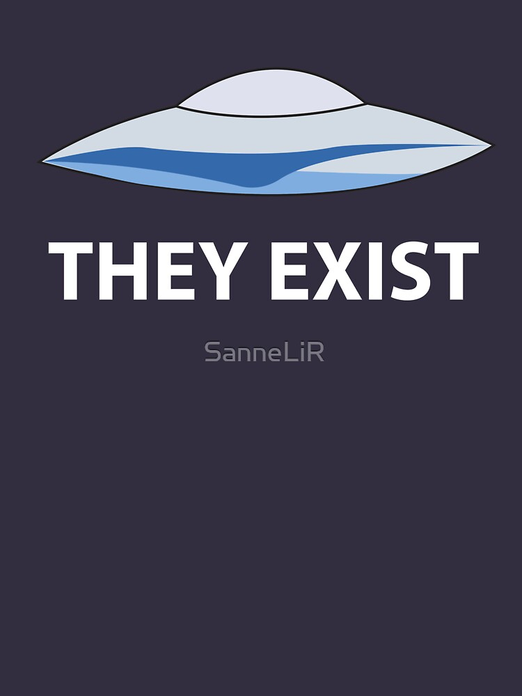 They Exist | Unisex T-Shirt
