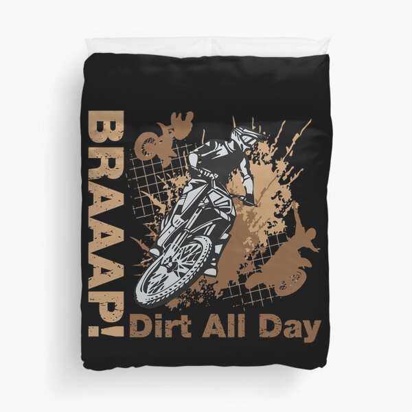 Braaap, Dirt All Day Duvet Cover