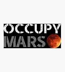 elon musk occupy mars Photographic Print