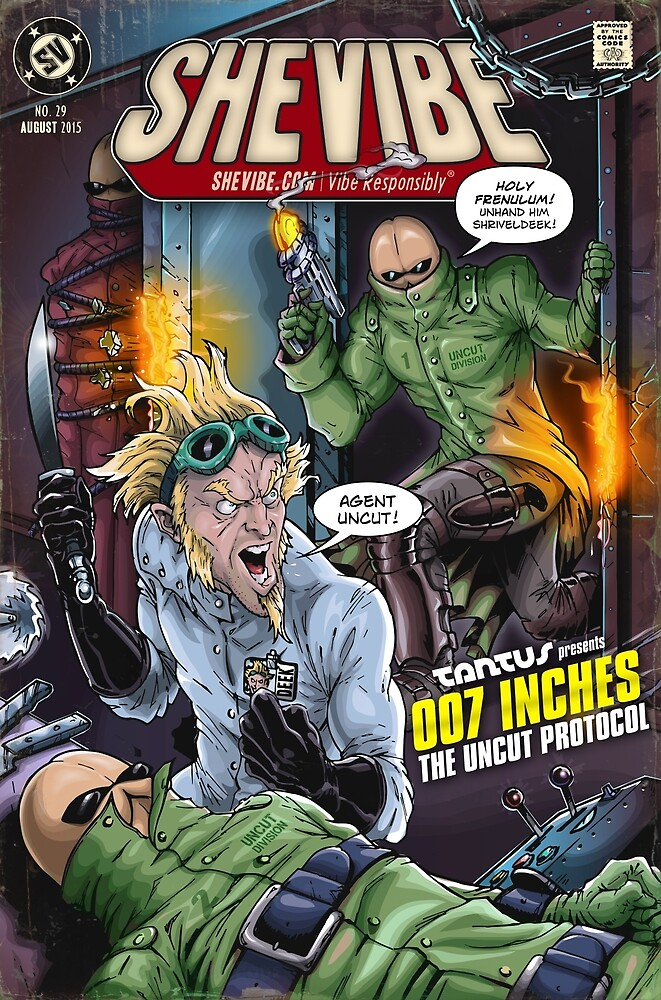 SheVibe Presents - Tantus in 007 Inches: The Uncut Protocol Cover Art by shevibe