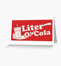 Liter o' Cola! Greeting Card