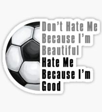 Im Beautiful Im Good Soccer Ball Sticker