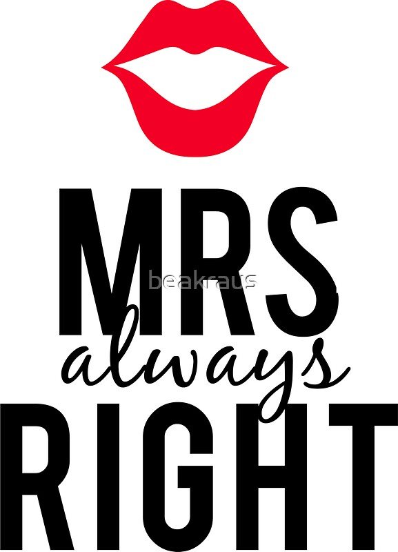 "Mrs Always Right Collection Review: ""Mrs Always Right Text Design With Red Lips "" Stickers By"