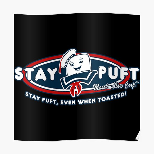 Stay Puft Marshmallows Shirt Poster