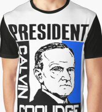 PRESIDENT CALVIN COOLIDGE Graphic T-Shirt