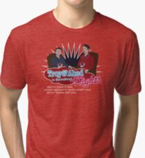 Troy and Abed in the Morning... NIGHTS! Tri-blend T-Shirt