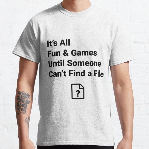 File Missing Classic T-Shirt