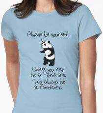 Always Be Yourself, Unless You Can Be A Pandicorn Women's Fitted T-Shirt