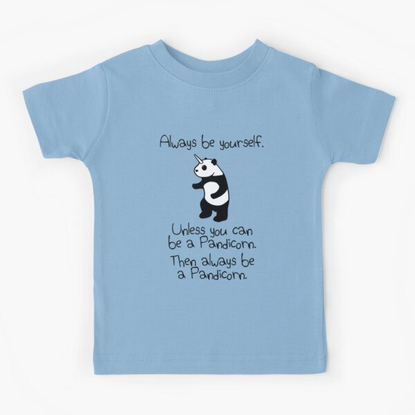 Always Be Yourself, Unless You Can Be A Pandicorn Kids T-Shirt