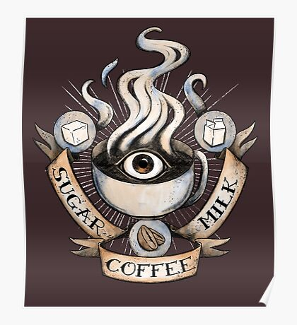 The Holy Trinity of Caffeine Poster