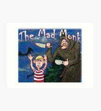 The Terrifying Mad Monk Art Print