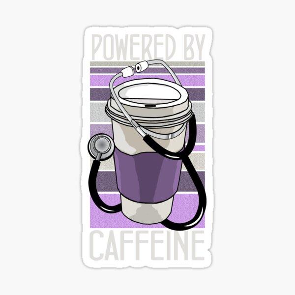 Doctors Powered by Caffeine (Purple / Black) Sticker