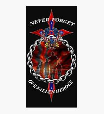 Never Forget the fallen heroes Photographic Print