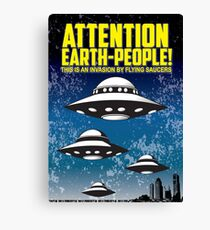Attention People Of Earth Canvas Print