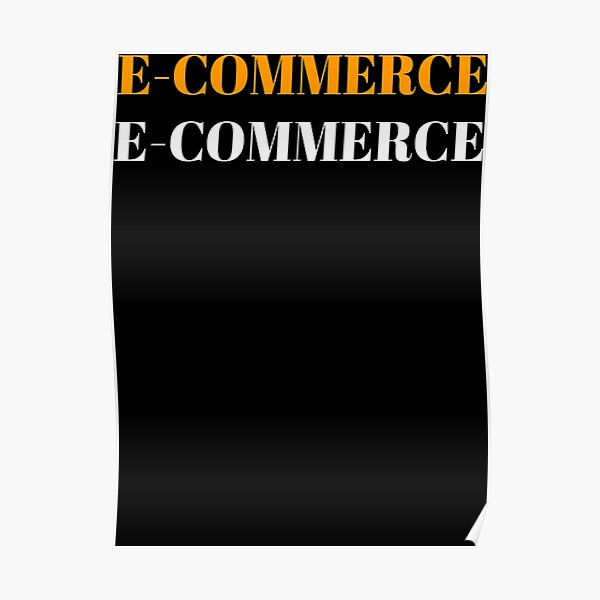 e-commerce t-shirt Essential T-Shirt Poster