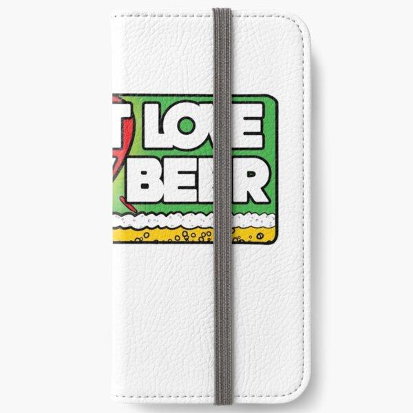 Just love my beer iPhone Wallet