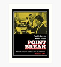 Point Break - 70s Grindhouse style Art Print