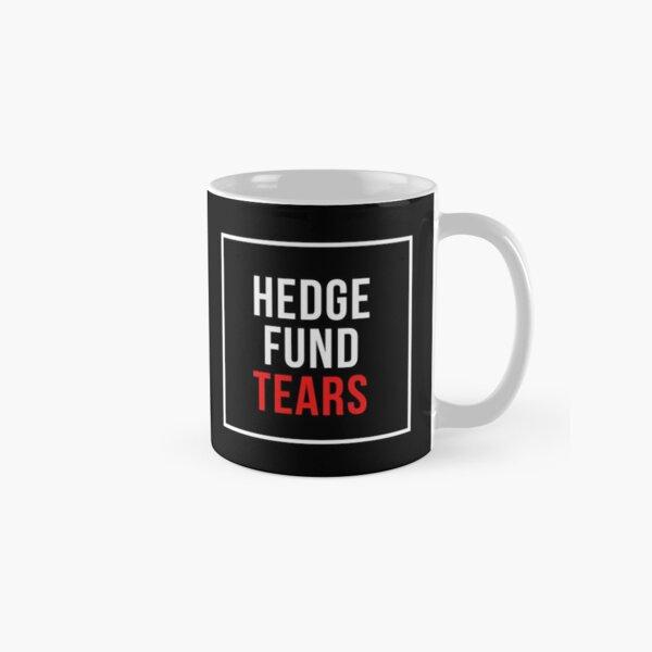Hedge Fund Tears Classic Mug