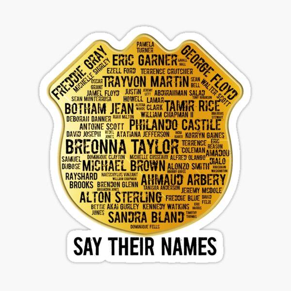 Say Their Names Sticker