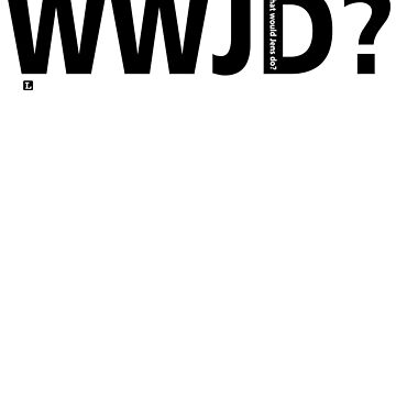 WWJD? by wordnerd